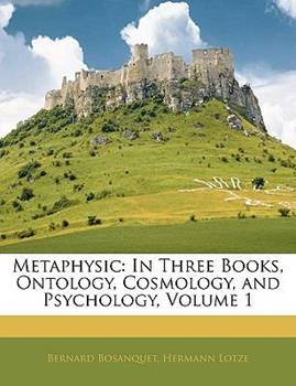 Paperback Metaphysic: In Three Books, Ontology, Cosmology, and Psychology, Volume 1 Book