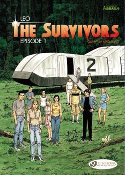 The Survivors: Episode 1 - Book #1 of the Survivants: Anomalies quantiques