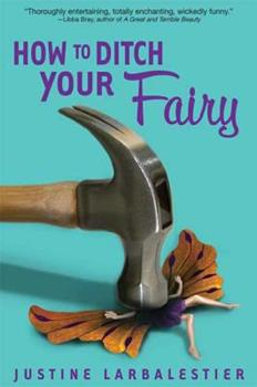 How to Ditch Your Fairy 1599903016 Book Cover
