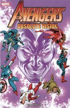 Avengers: Absolute Vision Book 2 - Book #13 of the Avengers 1963-1996 #278-285, Annual