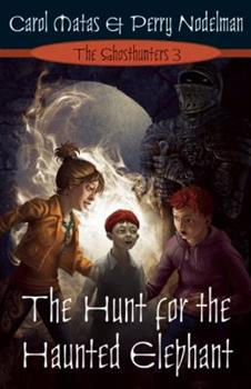 The Hunt For The Haunted Elephant 1554702658 Book Cover