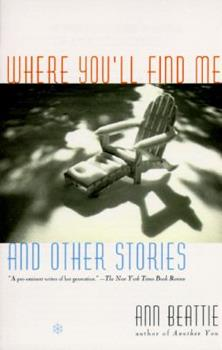 Where You'll Find Me, and Other Stories 0684815109 Book Cover