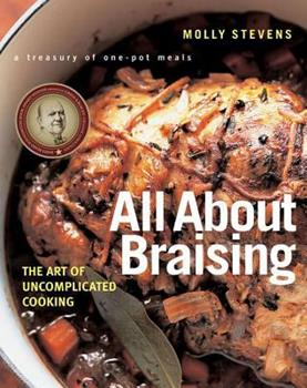 All About Braising: The Art of Uncomplicated Cooking 0393052303 Book Cover