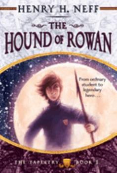 The Hound of Rowan - Book #1 of the Den gyldne gobelin