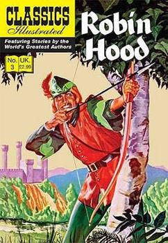 Robin Hood - Book  of the Classics Illustrated UK Re-Issue