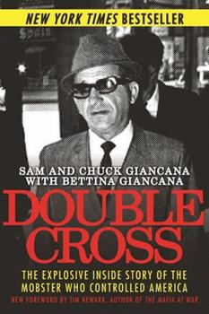 Paperback Double Cross : The Explosive Inside Story of the Mobster Who Controlled America Book