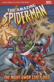 The Amazing Spider-Man Vol. 11: The Night Gwen Stacy Died - Book #15 of the Marvel Team-Up 1972