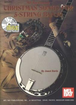 Mel Bay Christmas Songs for 5-String Banjo 0786665602 Book Cover