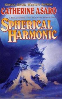 Spherical Harmonic (Saga of the Skolian Empire, #7) - Book #7 of the Saga of the Skolian Empire