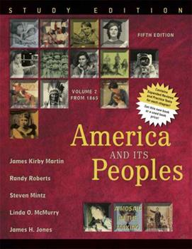 America and Its Peoples: A Mosaic in the Making, Volume II, Study Edition (5th Edition) 0321162153 Book Cover