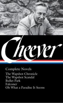 John Cheever: Complete Novels (Library of America) 1598530356 Book Cover