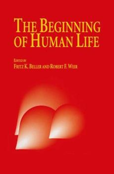 Paperback The Beginning of Human Life Book
