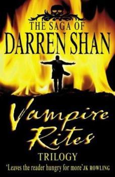 Vampire Rites Trilogy (Cirque Du Freak, Books 4-6) - Book  of the Cirque du Freak
