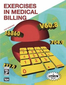 Exercises in Medical Billing 0131694650 Book Cover