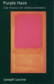 Purple Haze: The Puzzle of Consciousness (Philosophy of Mind Series) 0195173082 Book Cover