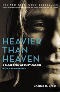 Paperback Heavier Than Heaven: A Biography of Kurt Cobain Book