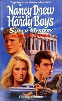 Islands of Intrigue - Book #27 of the Nancy Drew and Hardy Boys: Super Mystery
