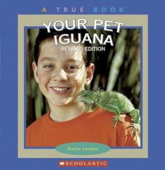 Your Pet Iguana (True Books) - Book  of the True Books About Pets