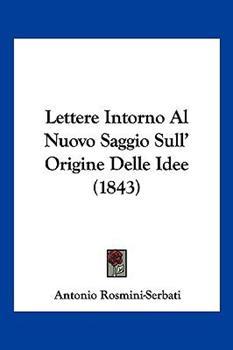 Paperback Lettere Intorno Al Nuovo Saggio Sull' Origine Delle Idee Book