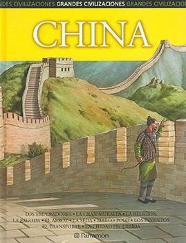 China (Grandes Civilizaciones) 8434227371 Book Cover
