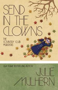 Send in the Clowns - Book #4 of the Country Club Murders
