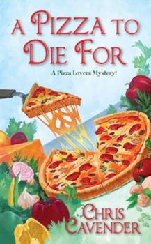 A Pizza To Die For 1410439518 Book Cover