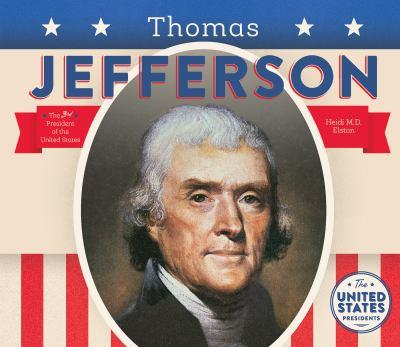 Thomas Jefferson - Book  of the United States Presidents *2017*