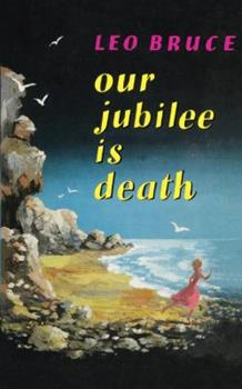 Our Jubilee Is Death 0897332296 Book Cover