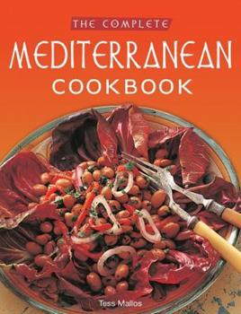 Complete Mediterranean Cookbook: [Over 270 Recipes]