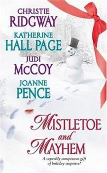 Mistletoe and Mayhem (Avon Romance) 0060732059 Book Cover