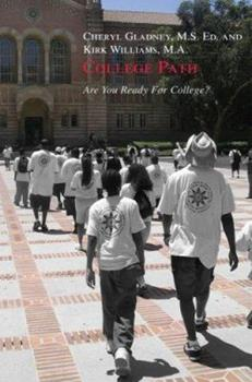 Paperback College Path: Are You Ready for College? Book
