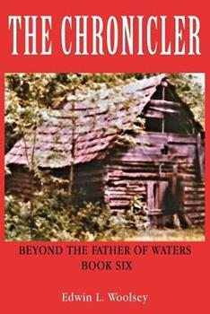 Paperback The Chronicler: Beyond the Father of Waters - Book Six Book