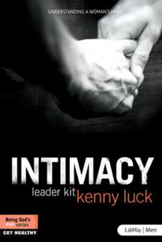 Intimacy: Understanding a Woman's Heart (DVD Leader Kit) 1415871906 Book Cover