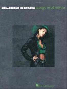 Alicia Keys - Songs in A Minor 0634037765 Book Cover