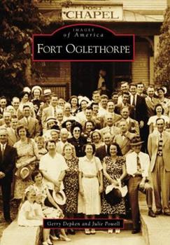 Fort Oglethorpe (Images of America) 0738566055 Book Cover