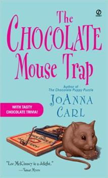 The Chocolate Mouse Trap (Chocoholic Mystery, Book 5) 0451216350 Book Cover