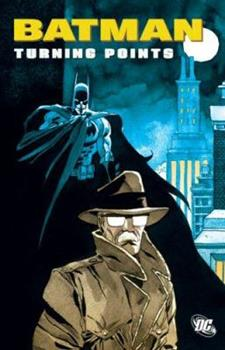 Batman: Turning Point - Book #116 of the Modern Batman