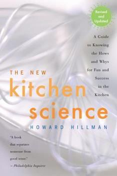 Kitchen Science: A Guide to Knowing the Hows and Whys for Fun and Success in the Kitchen 0395480728 Book Cover