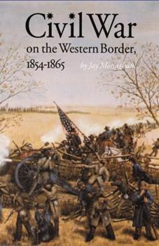 Paperback Civil War on the Western Border, 1854-1865 Book