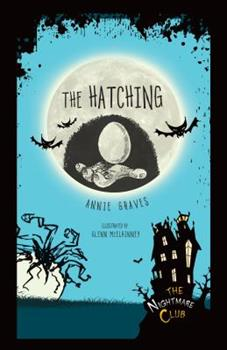 The Hatching - Book #8 of the Nightmare Club