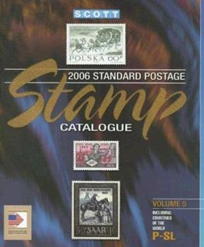 Scott Standard Postage Stamp Catalogue, Volume 5: Countries of the World P-SL 0894873555 Book Cover