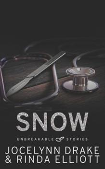 Unbreakable Stories: Snow 1541367308 Book Cover
