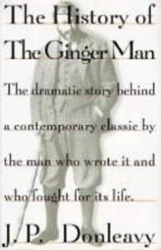 The History Of The Ginger Man 0395515955 Book Cover