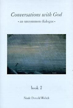Paperback Conversations With God: An Uncommon Dialogue Book 2 Book