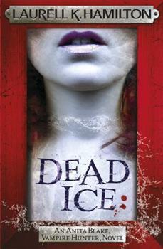 Dead Ice - Book #24 of the Anita Blake, Vampire Hunter