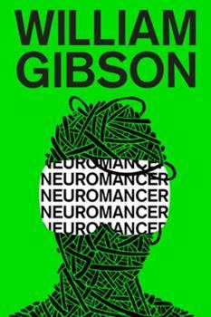 Neuromancer - Book #1 of the Sprawl 0.5