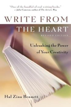 Write from the Heart : Unleashing the Power of Your Creativity 1882591275 Book Cover