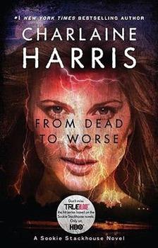 Paperback From Dead to Worse (Sookie Stackhouse/True Blood, Book 8) Book