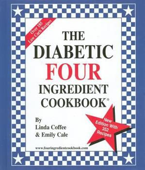Hardcover The Diabetic Four Ingredient Cookbook [Large Print] Book