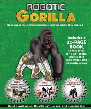 Robotic Animals: Gorilla 1592237231 Book Cover